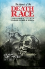 Legend of the Death Race: Conquering Life with Courage, Power, & Wisdom Cover Image