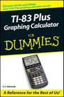 TI-83 Plus Graphing Calculator for Dummies Cover Image