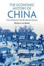 The Economic History of China: From Antiquity to the Nineteenth Century Cover Image