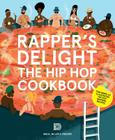 Rapper's Delight: The Hip Hop Cookbook Cover Image
