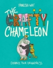 The Crafty Chameleon: Embrace Your Uniqueness! Cover Image