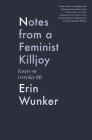Notes from a Feminist Killjoy: Essays on Everyday Life Cover Image