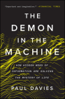 The Demon in the Machine: How Hidden Webs of Information Are Solving the Mystery of Life  Cover Image