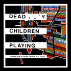Dead Children Playing: A Picture Book (Radiohead) Cover Image