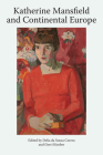 Katherine Mansfield and Continental Europe: Katherine Mansfield Studies, Volume 1 Cover Image