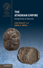 The Athenian Empire: Using Coins as Sources (Guides to the Coinage of the Ancient World) Cover Image