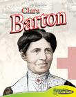 Clara Barton (Bio-Graphics Set 2) Cover Image