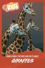 Unbelievable Pictures and Facts About Giraffes Cover Image