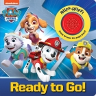 Nickelodeon Paw Patrol: Ready to Go! (Play-A-Sound) Cover Image