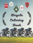 Bicycle Coloring Book: This Stylish Bicycle Coloring Pages Wright Down Coloring Bicycle Activity Cover Image