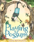 Playing Possum Cover Image