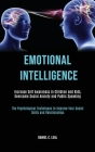 Emotional Intelligence: Increase Self Awareness in Children and Kids, Overcome Social Anxiety and Public Speaking (The Psychological Technique Cover Image