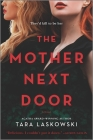 The Mother Next Door: A Novel of Suspense Cover Image