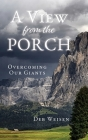 A View from the Porch: Overcoming Our Giants Cover Image