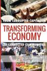 Transforming Economy: From Corrupted Capitalism to Connected Communities Cover Image