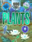 Plants: 1000 Things You Should Know about (1000 Things You Should Know About...) Cover Image