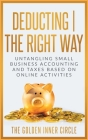 Deducting The Right Way: Untangling Small Business Accounting and Taxes Based on Online Activities Cover Image