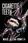 Cigarette Teeth Cover Image