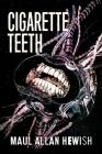 Cigarette Teeth Cover Image