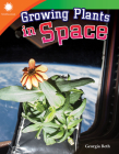 Growing Plants in Space Cover Image