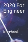 2020 For Engineer: Notebook Cover Image