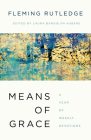 Means of Grace: A Year of Weekly Devotions Cover Image