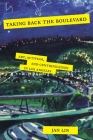 Taking Back the Boulevard: Art, Activism, and Gentrification in Los Angeles Cover Image