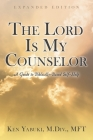 The Lord Is My Counselor: A Guide to Biblically-Based Self-Help Cover Image