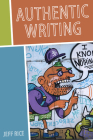 Authentic Writing (Composition, Literacy, and Culture) Cover Image
