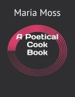A Poetical Cook Book Cover Image