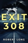 Exit 308 Cover Image