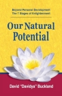 Our Natural Potential: Beyond Personal Development, The Stages of Enlightenment Cover Image