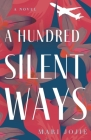 A Hundred Silent Ways Cover Image