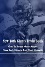 New York Giants Trivia Book: Get To Know More About New York Giants And Their Growth: New York Giant Fans Cover Image