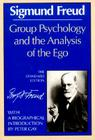 Group Psychology and the Analysis of the Ego (Complete Psychological Works of Sigmund Freud) Cover Image