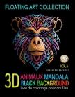 Animaux Mandala 3D Black Background Livre de coloriage pour adulte: coloriage Anti-Stress pour Adultes: 50 Mandalas à colorier Cover Image