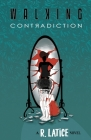 Walking Contradiction Cover Image