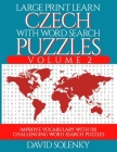 Large Print Learn Czech with Word Search Puzzles Volume 2: Learn Czech Language Vocabulary with 130 Challenging Bilingual Word Find Puzzles for All Ag Cover Image