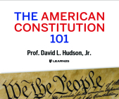 The American Constitution 101 Cover Image