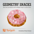 Geometric Snacks: Bite Size Problems and How to Solve Them Cover Image