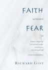 Faith without Fear: Scripture straight up, with spiritual nudges, common sense, and other good stuff (not for fundamentalists) Cover Image