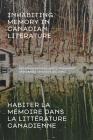 Inhabiting Memory in Canadian Literature / Habiter La Mémoire Dans La Littérature Canadienne Cover Image