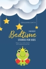 Fantastic Bedtime Stories For Kids: Make Your Kids Dream With Bedtime Stories Cover Image