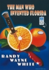 The Man Who Invented Florida (Doc Ford Novels (Audio) #3) Cover Image