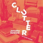 Clutter: An Untidy History Cover Image