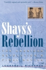 Shays's Rebellion: The American Revolution's Final Battle Cover Image