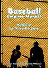 Baseball Umpires Manual: Mechanics for 2, 3, and 4 Umpires Cover Image