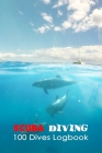 Scuba Diving: Diving Logbook for Beginners and Experienced Divers: Scuba Diving Log for Training, Certification and Leisure Cover Image