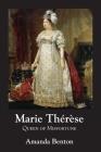 Marie Thérèse: Queen of Misfortune Cover Image