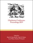 The Time Has Come . . . to Talk of Many Things: Charleston Conference Proceedings, 2019 Cover Image